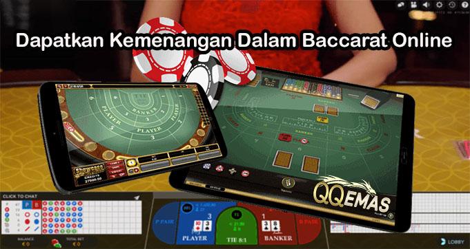 Dapatkan Kemenangan Dalam Baccarat Online